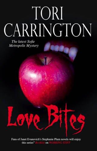 9780727869135: Love Bites (Sofie Metropolis Novels)