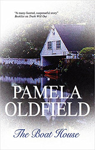 Boat House: Oldfield, Pamela