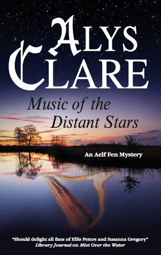 9780727869418: Music of the Distant Stars (An Aelf Fen Mystery)