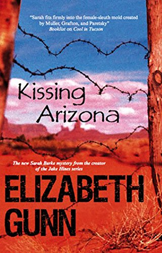 Kissing Arizona (Sarah Burke Mysteries)