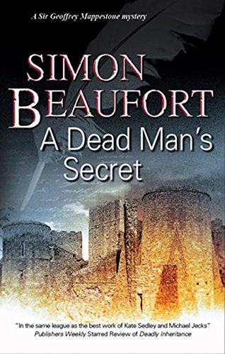 Dead Man's Secret (A Sir Geoffrey Mappestone Mystery) (0727869728) by Simon Beaufort