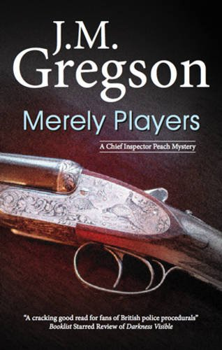 9780727869845: Merely Players (A Chief Inspector Peach Mystery)