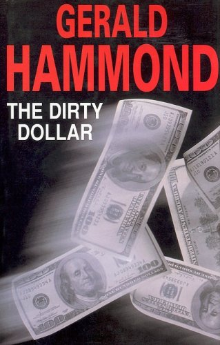 9780727872036: The Dirty Dollar (Severn House Large Print)