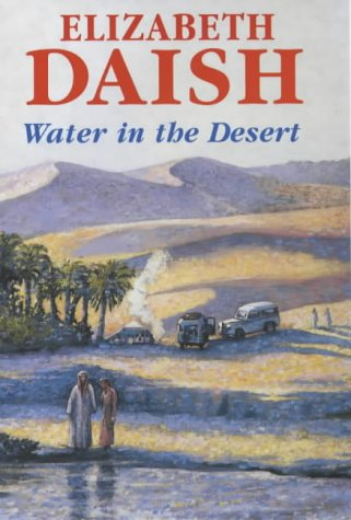 Water in the Desert (0727872176) by Elizabeth Daish