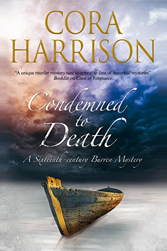 Condemned to Death (A Burren Mystery): Harrison, Cora