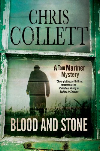 Blood and Stone (A Tom Mariner Mystery): Collett, Chris