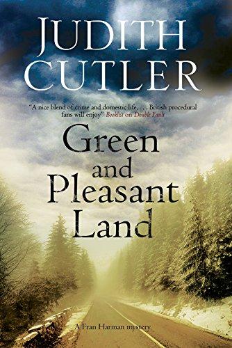 Green and Pleasant Land (A Fran Harman Mystery): Cutler, Judith