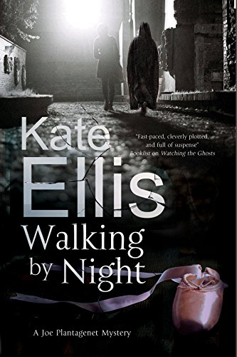 Walking by Night (A Joe Plantagenet Mystery): Ellis, Kate