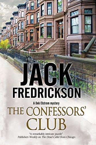 The Confessors' Club: A Dek Elstrom PI mystery set in Chicago: Fredrickson, Jack