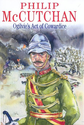 9780727873057: Ogilvie's Act of Cowardice (Severn House Large Print)