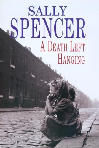 A Death Left Hanging (Severn House Large: Spencer, Sally
