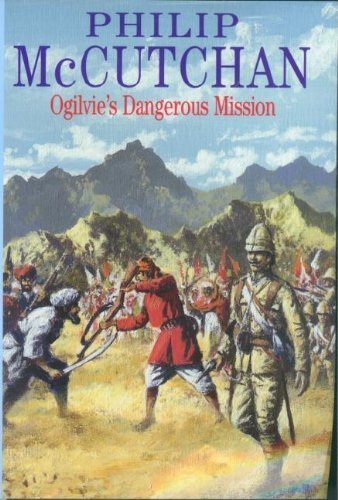 Ogilvie's Dangerous Mission (Severn House Large Print): Philip McCutchan