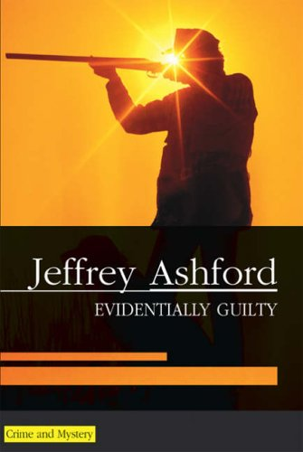 9780727874153: Evidentially Guilty (Severn House Large Print)