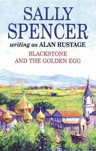 Blackstone and the Golden Egg (Severn House: Spencer, Sally