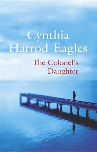 9780727875372: The Colonel's Daughter (Severn House Large Print)