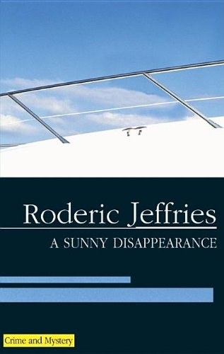 9780727875501: A Sunny Disappearance (Severn House Large Print)