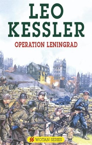 Operation Leningrad (Severn House Large Print) (0727875876) by Leo Kessler