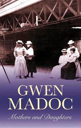 Mothers and Daughters (Severn House Large Print): Madoc, Gwen