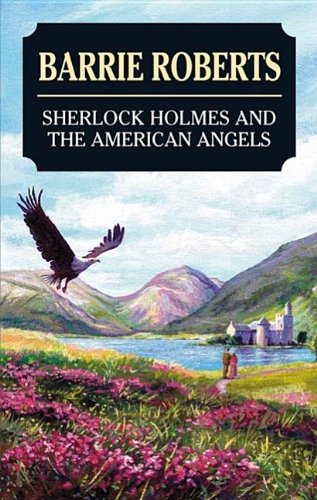 9780727877062: Sherlock Holmes and the American Angels (Severn House Large Print)