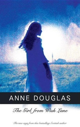 Girl from Wish Lane (Severn House Large Print) (072787764X) by Anne Douglas