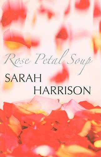 9780727877741: Rose Petal Soup (Severn House Large Print)