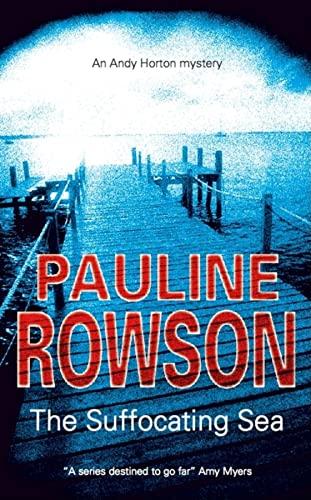Suffocating Sea (Severn House Large Print): Pauline Rowson