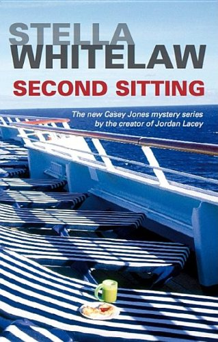 9780727878212: Second Sitting (Casey Jones Cruise Ship Mysteries)