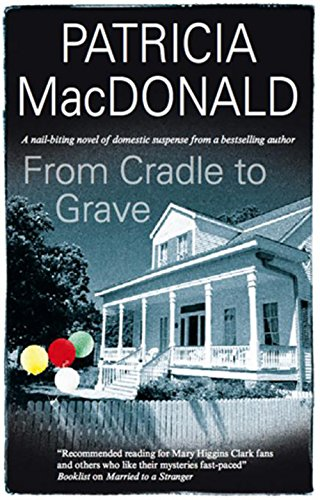 9780727878731: From Cradle to Grave (Severn House Large Print)