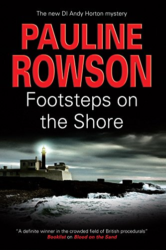 Footsteps on the Shore (Detective Inspector Andy Horton): Rowson, Pauline