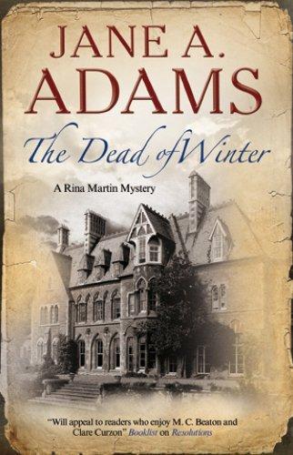 Dead of Winter (A Rina Martin Mystery): Jane A Adams