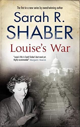 Louise's War: Shaber, Sarah R.