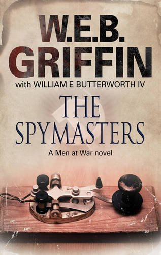 The Spymasters: Griffin, W.E.B.