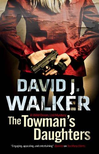 The Towman's Daughters: Walker, David J.