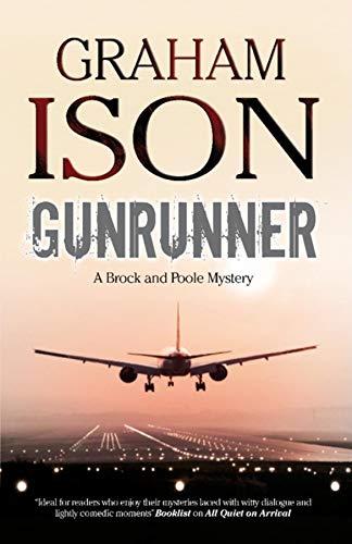 9780727880956: Gunrunner (Brock and Poole Mysteries)