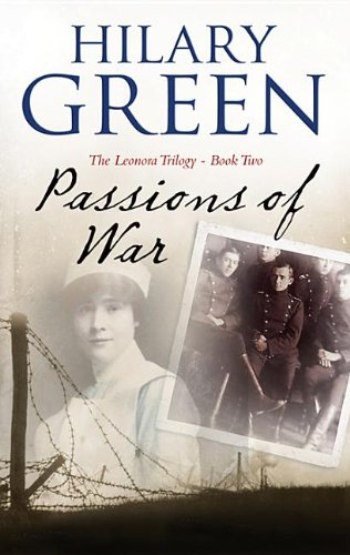 9780727881045: Passions of War (Leonora Trilogy)