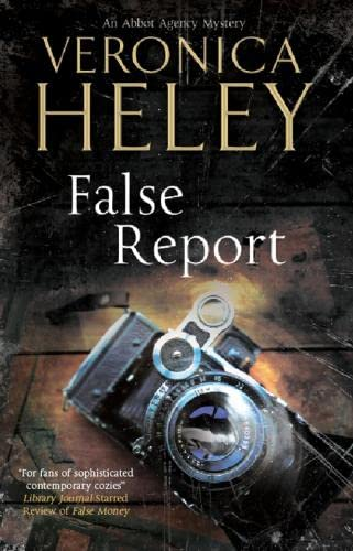 9780727881175: False Report (An Abbot Agency Mystery)