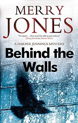 9780727881182: Behind the Walls (A Harper Jennings Mystery)