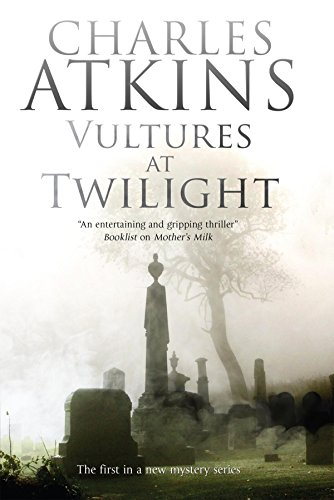 Vultures at Twilight (Campbell and Strauss Mystery): Atkins, Charles