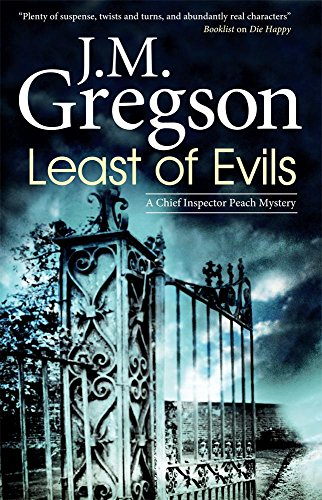 Least of Evils (Detective Inspector Peach Mysteries): J M Gregson