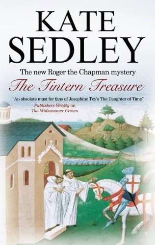 The Tintern Treasure (Roger the Chapman Mysteries): Sedley, Kate
