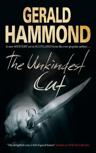 Unkindest Cut, The (9780727881779) by Gerald Hammond