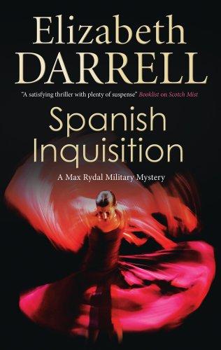 Spanish Inquisition (Max Rydal): Darrell, Elizabeth