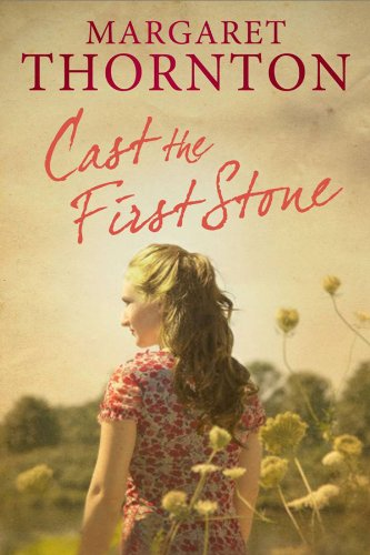 9780727882301: Cast the First Stone: A 1960s saga set in the Yorkshire Dales