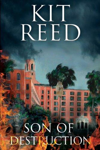 SON OF DESTRUCTION: Reed, Kit.