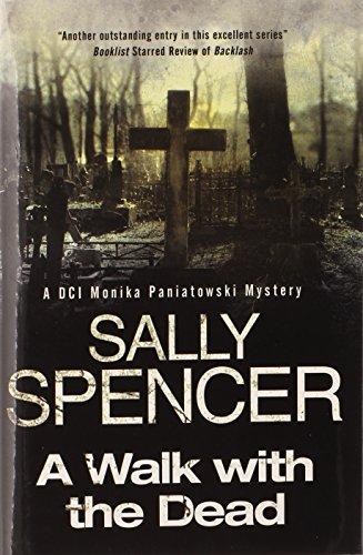 A Walk with the Dead (Monika Paniatowski: Spencer, Sally