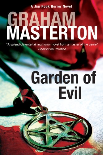 Garden of Evil (A Jim Rook Horror: Masterton, Graham