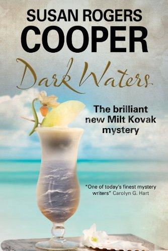 Dark Waters (A Milt Kovak Mystery): Cooper, Susan Rogers