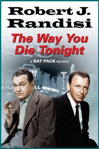 9780727883346: The Way You Die Tonight (A Rat Pack Mystery)