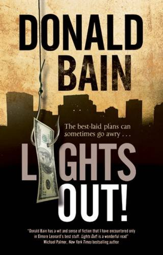 9780727883582: Lights Out!: A heist thriller involving the Mafia
