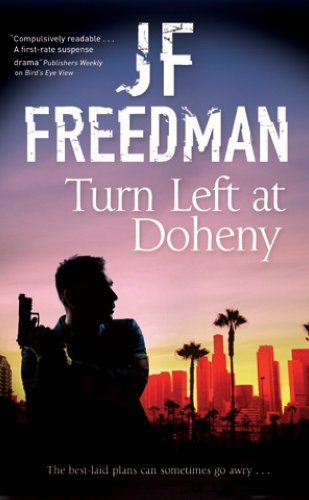 Turn Left at Doheny: Freedman, J.F.